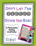 Persuasive Writing Craftivity