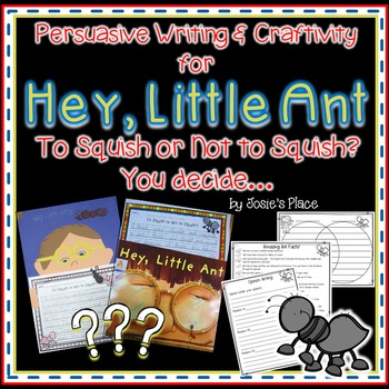 Persuasive Writing and Craftivity for Hey, Little Ant