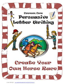 Persuasive Writing Create Horse Race Theme