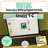 Persuasive Writing Digital Portfolio for Distance Learning