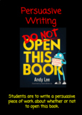 Persuasive Writing - Do Not Open This Book