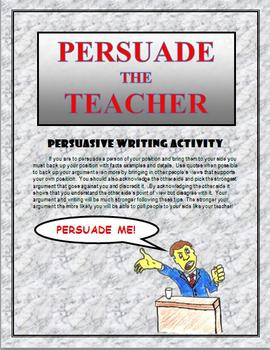 Persuasive Writing Essay Format with Prompts: Persuade the Teacher!