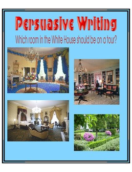 Persuasive Writing - First Grade - White House Rooms
