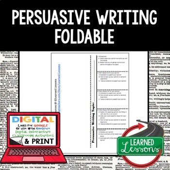 Persuasive Writing Foldable (Paper and Google Version)