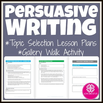 Persuasive Writing Free Activity for Topic Selection & a G