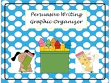 Persuasive Writing Graphic Organizer (Differentiated)