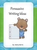 Persuasive Writing Ideas