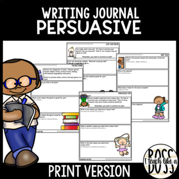 Persuasive Writing Journal Prompts