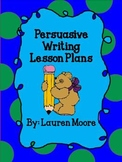 Persuasive Writing Lesson Plans (5 Days)