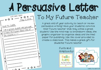 Persuasive Writing - Letter to Future Teacher