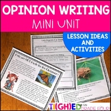 Opinion/Persuasive Writing Mini Unit