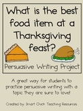 Persuasive Writing Pack: What is the Best Food Item on Tha