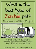 Persuasive Writing Pack: What is the Best Type of Zombie Pet?