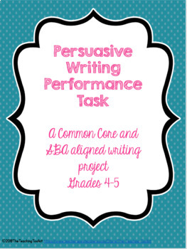 Persuasive Writing Performance Task
