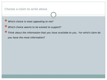 Persuasive Writing: Planning your response to a question, supporting a claim.