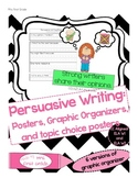 Opinion / Persuasive Writing Posters and Graphic Organizers, based on CC