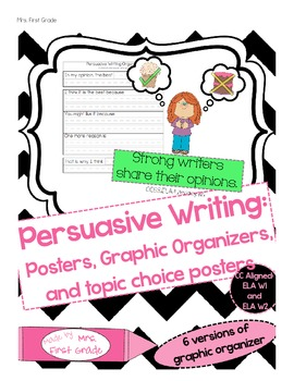 Opinion / Persuasive Writing Posters and Graphic Organizer