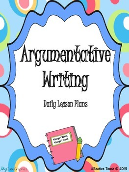 Argumentative (Persuasive) Writing PowerPoint and Student Packet