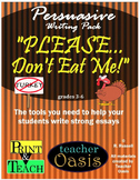 "Persuasive Writing Prompt ""Please Don't Eat Me!"""