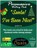 "Persuasive Writing Prompt ""Santa!  I've Been Nice!"""
