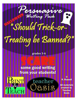 "Persuasive Writing Prompt ""Should Trick-or-Treating be Banned?"""