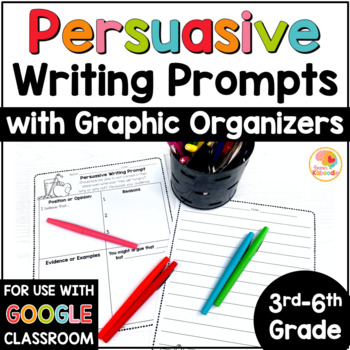 Persuasive Writing Graphic Organizers And Prompts With Digital Option