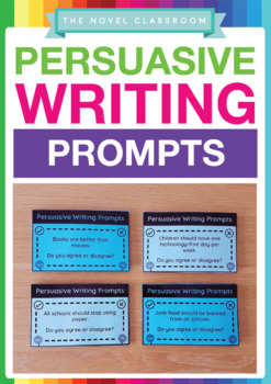 Persuasive Writing Prompts - 50 Topic Cards