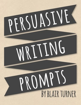 {FREE!} Persuasive Writing Prompts