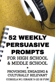 Persuasive Writing Prompts High School & Middle School