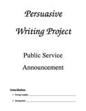 Persuasive Writing Public Service Announcement Skit Project