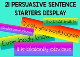 Persuasive Writing Sentence Starters Posters