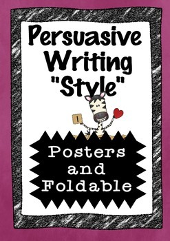Persuasive Writing Style/Features - Charts and Foldable