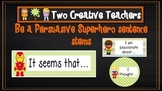 Persuasive Writing / Talk Stems Superhero Theme