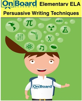 Persuasive Writing Techniques-Interactive Lesson