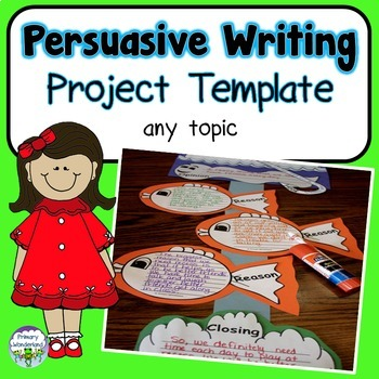 Persuasive Writing Template for ANY Topic