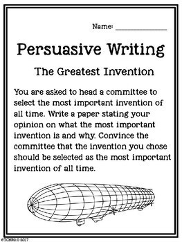 Persuasive Writing The Greatest Invention