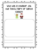 Persuasive Writing: Tooth Fairy vs. Santa Claus Final Writing Paper