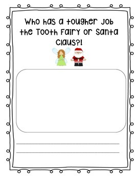 Persuasive Writing: Tooth Fairy vs. Santa Claus Final Writing Paper