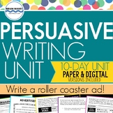 Persuasive Writing Unit - Design a Roller Coaster and Write a Persuasive Ad
