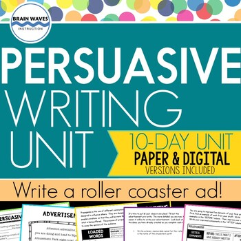 Persuasive Writing Unit - Design a Roller Coaster and Writ