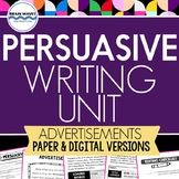 Persuasive Writing Unit - Writing Ads - Graphic Organizers (w/ digital packet)