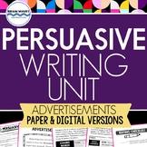 Persuasive Writing Unit - Writing Ads - Graphic Organizers (w/ digital packet)