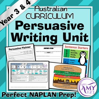 Persuasive Writing Unit- Year 3 & 4- Excellent NAPLAN Prep!
