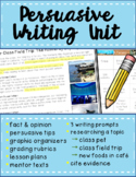 Persuasive Writing Unit for Elementary