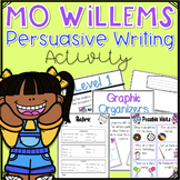 Mo Willems Persuasive Writing Activity