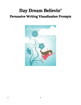 Persuasive Writing Prompts: Day Dream Believin'
