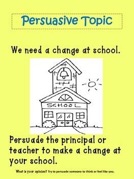 Persuasive Writing~ We Need a Change at School