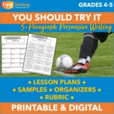 You Should Try It! Five-Paragraph Persuasive Essay