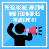 Persuasive Writing and Techniques PPT