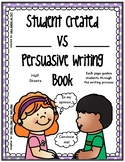 "Persuasive Writing (blank) ""Versus"" (blank) Book Template"